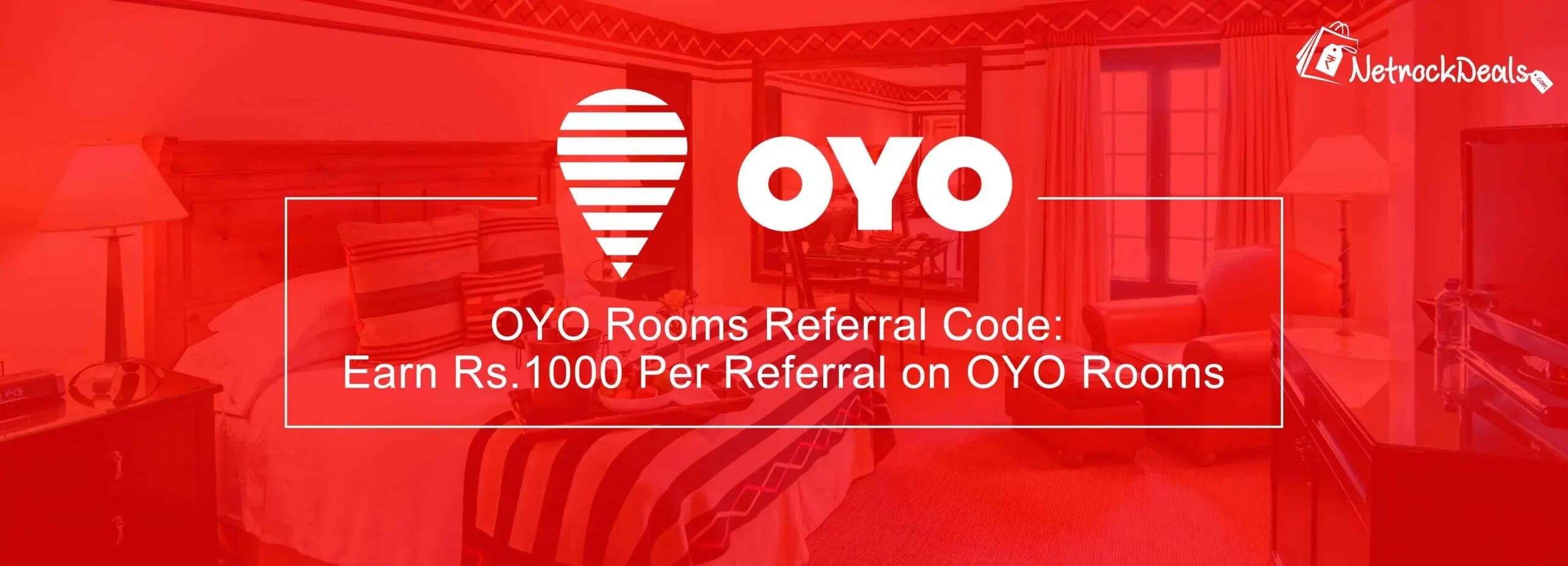 Netrockdeals oyo referral code