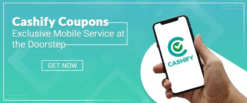 Cashify Coupons Exclusive Mobile Service at the doorstep