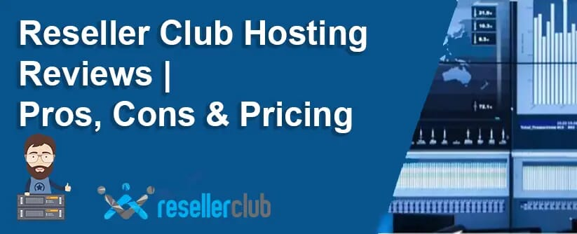 Reseller Club Hosting Reviews Pros, Cons & Pricing