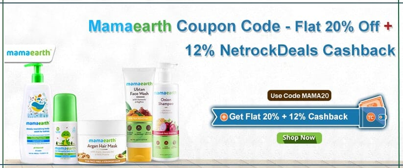 Mamaearth Coupon Code - Flat 20% Off + 12% NetrockDeals Cashback