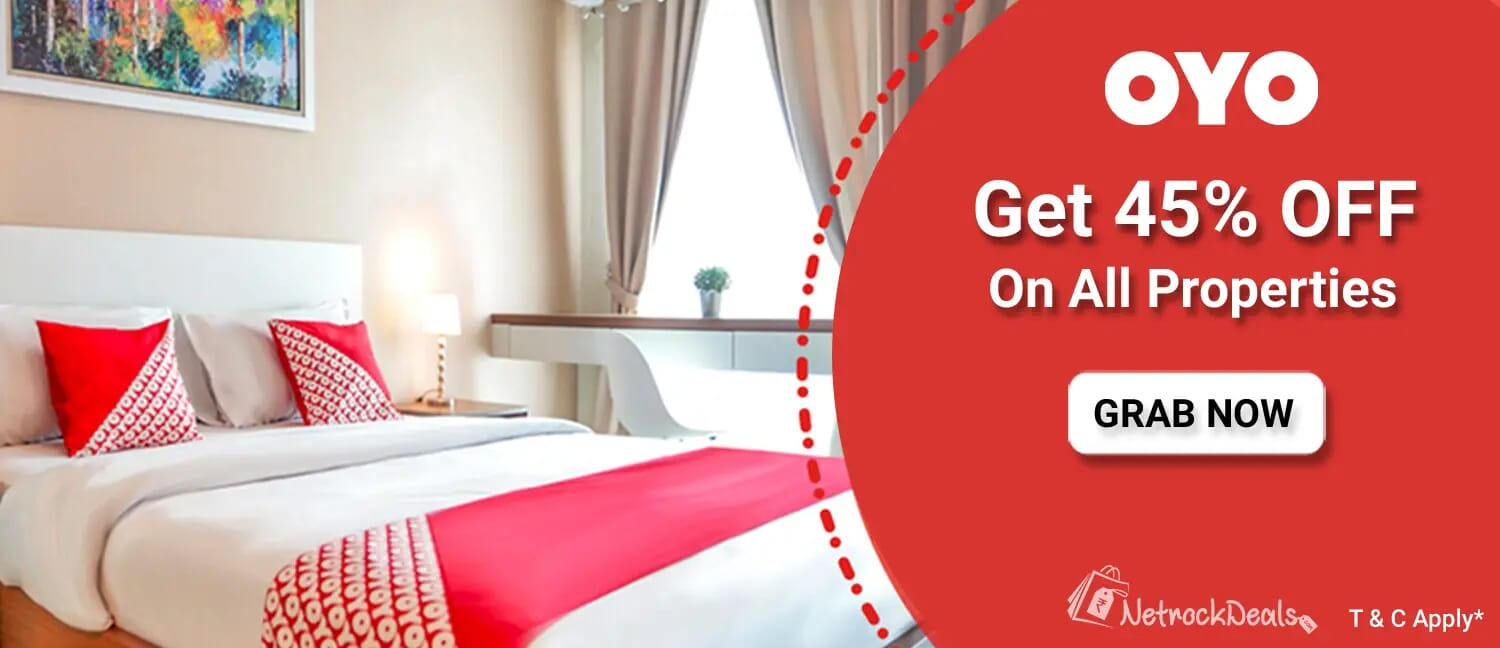 OYO Rooms - Get 45% OFF on All Properties + Extra 2% ND Cashback