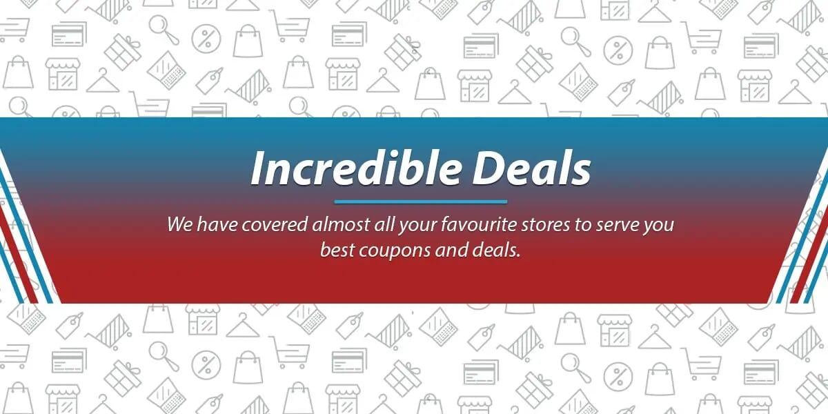 Incredible Deals